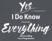 Programmer T Shirt I Know...