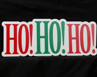 Ho Ho Ho Christmas Photo Booth Prop - PVC Durable