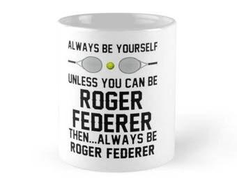 Federer Beterer Tennis Mug, Gift For Her,Funny  Mugs, Tennis Mugs, Mug with Saying, Mug for Men,Mug for Women, Tennis Gift, Roger Federer