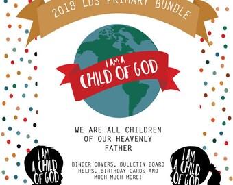 2018 Lds Primary theme I am a child of God Bundle