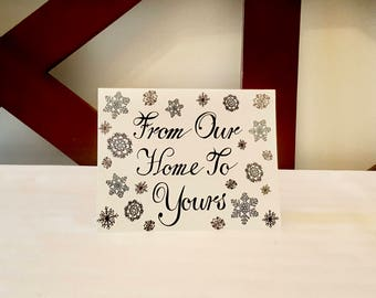 From Our Home To Yours - Greeting Card