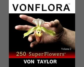 VONFLORA  250 SuperFlowers Vol 2 - Flowers Coffee Table Book, Flower Photography, Flower Art, Book of Flowers