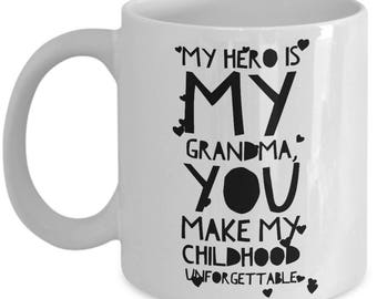 MY HERO is my GRANDMA! Coffee Mug