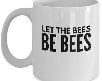 Beekeeper Mug - Let the Bees be Bees