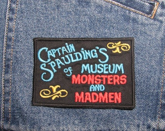 Captain Spaulding's Museum Sign Patch, Inspired by 'House Of 1000 Corpses'. Iron on horror patch. Embroidery movie patches. Rob Zombie.