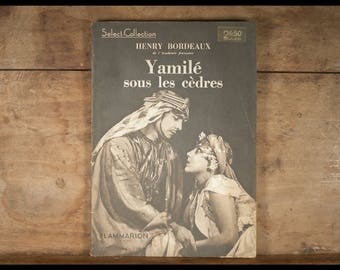 Henry Bordeaux yamile under the Cedars, novel, editions, Select Collection, number 55, French, 1931