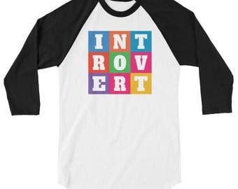 INTOVERT Fun Colorful But Not A People Person 3/4 sleeve raglan shirt