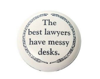 Paperweight - Best Lawyers Have Messy Desks