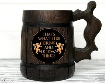 GoT Gift. I Drink And I Know Things Mug. Game Of Thrones Mug. Tyrion Lannister Inspired Beer Stein. Game of Thrones Gift. Beer Tankard #88