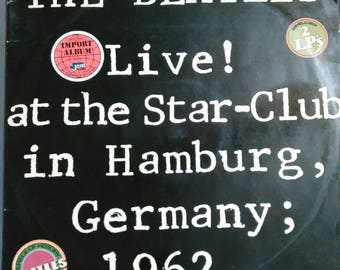 The Beatles Live at the Star Club in Hamburg Germany