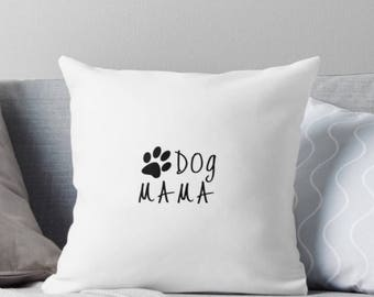 Dog Mama Pillow