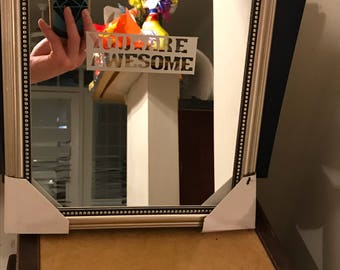 Customized Handmade You Are Awesome Mirror