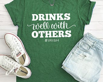 Drinks well with others St. Patricks Day Tee