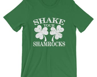 Shake Your Shamrocks St Patricks Day Shirt for women