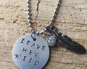 Leave her wild pendant