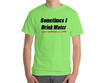 Drink Water Short-Sleeve T-Shirt