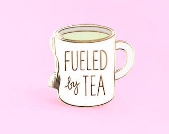 Fueled by Tea Enamel Pin, tea pin, cute pin, enamel pins