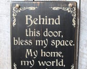 Behind This Door, Bless My Space My Home My World My Place Wood Sign Hanging Wood Sign Home Blessing Wiccan Boho Decor Babe Cave Hippie