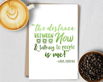 Foil cards - Coffee quotes - Is me