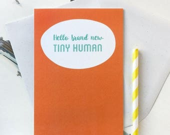 SALE Hello Brand New Tiny Human New Baby Card - New Baby Card - Baby Boy Card - Baby Girl Card