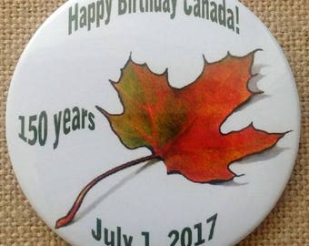 Canada's 150th Birthday, Pin Back Button, Maple Leaf, Happy Birthday, Canada! Original Colour Pencil Art