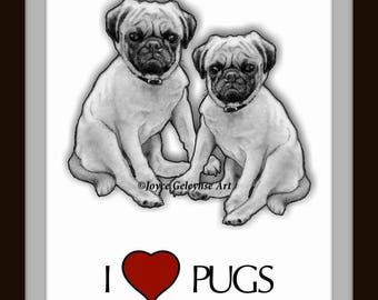 Art Print: PUGS, I Love Pugs,  Freehand Pencil Drawing, Realism Art, Dogs, Dog Breed, Heart