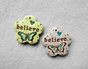 Life Message Charms/Affirmation Word Beads/Butterfly Charms - Set of 2 - Believe
