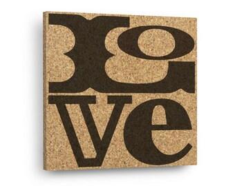 LOVE - Typography Sign Mix & Match Cork Art Tiles Or Kitchen Trivet - Wall DéCork