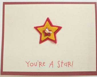 You're A Star- Handmade All Occasion/Blank Greeting Card