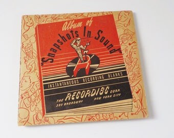 Vintage Snapshots In Sound Album • Instantaneous Recordings • Self Recorded Records 1940s