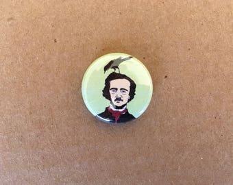 Poe Pin, Edgar Allan Poe, Pinback Button, Poe Button