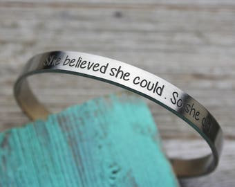 She Believed She Could So She Did Skinny Cuff Bracelet, Hand Made, Fine Pewter