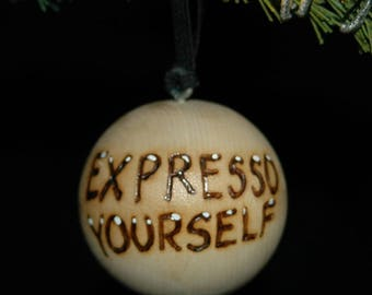 Coffee Ornament - Expresso - Wood Burned - Personalized - Solid Wood