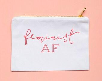 feminist, feminist AF, feminismgirl gang, girl power, cosmetic bag, girl pwr, girl boss, makeup bag, gift for her, feminist shirt