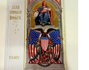 Antique Book, Star Spangled Banner, Francis Scott Key, National Anthem, 1909 - REDuCED