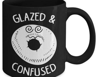Glazed And Confused Funny Donut Coffee Mug