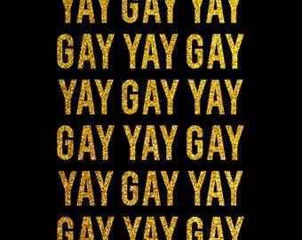 YAY GAY! Glitter Tee