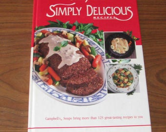Campbell's Simply Delicious cookbook
