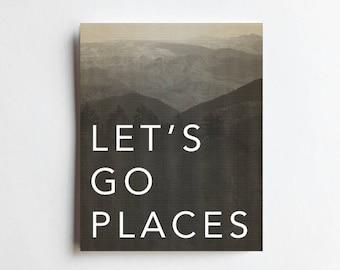 Let's Go Places - ART PRINT