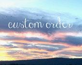 custom order for Nancy