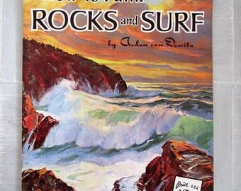 Vintage How To Book of painting Rocks & Surf/Arden von Dewitz