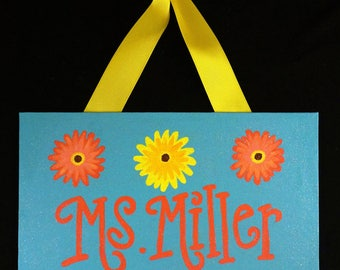 Gerber Daisy Themed Teacher Door Sign, Flowered Door Sign, Teacher Door Hanger, Custom Teacher Name Sign, Personalized Teacher Gift