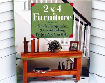 2X4 Furniture Projects, Book of Instructions to Make 2X4 Furniture, Woodworking Project Book, Rustic Furniture Plans, DIY 2X4 Furniture