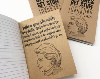 Hillary Clinton Notebook / Hillary Clinton Quotes Notebook / Bitches Get Stuff Done Pocket sized sketchbook / Nasty Woman / Office Gift