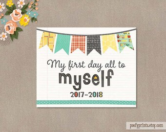 First Day of School Mommy by Myself Printable Sign - 8 x 10 First Day of Freedom School Sign - INSTANT DOWNLOAD - 503