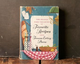 Vintage Cookbook - 2nd Ford Treasury of Favorite Recipes from Famous Eating Places