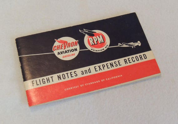 Vintage 1940s Pilot Flight Notes And Expense Record Advertising Chevron Aviation Gasoline.. Unused