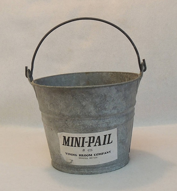 "Vintage Galvanized ""Mini Pail"" Bucket.. Vining Broom Company.. 6.5"" Diameter.. With Label"