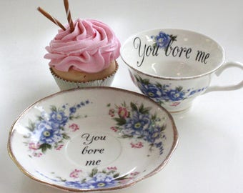 Rude Teacup, Insult Teacup, Offensive Teacup, Extremely Durable & Foodsafe, CUSTOMIZABLE, Mean Teacup, Gift Teacup, Choose Any Teacup