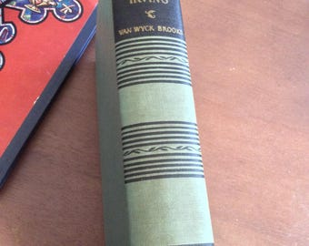 The World of Washington Irving by Van Wyck Brooks Vintage 1944